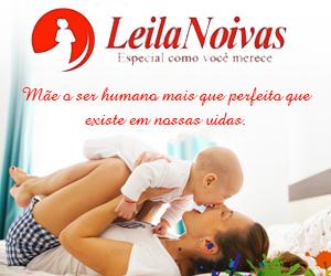 Leila Noivas - Dia das Maes 2019