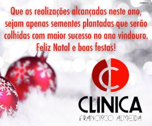 Feliz Natal e boas festas! Cl�nica Francisco Almei
