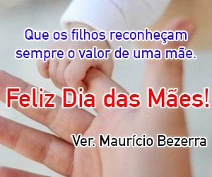 Mauricio Bezerra - Dia das Mães 2018