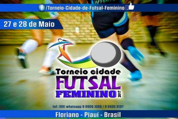 Torneio Cidade Futsal Feminino já tem data para acontecer em Floriano.(Imagem:Divulgação)