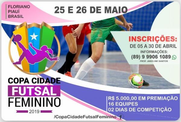 Inscrições para a Copa Cidade Futsal Feminino de Floriano têm início nesta sexta-feira.(Imagem:Divulgação)