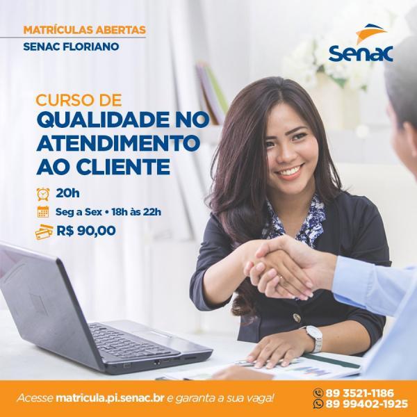 Senac Floriano oferece o curso de Qualidade no Atendimento ao Cliente(Imagem:Divulgação)