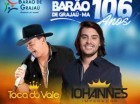 Bar�o de Graja� comemora anivers�rio com shows de Iohannes e Toca do Vale.