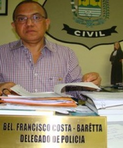 Delegado Francisco da Costa Bar�tta.