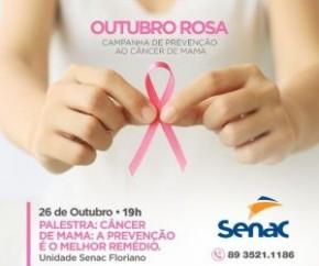 Senac de Floriano promove palestra sobre prevenção ao Câncer de Mama.(Imagem:Senac)