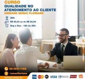 Senac de Floriano realiza curso de Qualidade no Atendimento ao Cliente.(Imagem:Divulgação)
