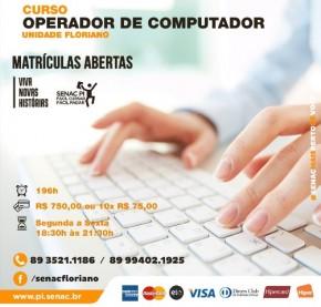 Senac Floriano promove curso de Operador de Computador.(Imagem:Divulgação)