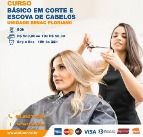 Senac de Floriano promove curso básico em corte e escova de cabelos.(Imagem:Divulgação)
