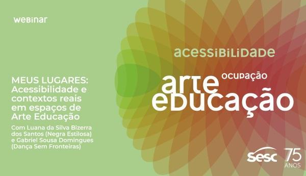 Sesc realiza série de debates sobre o impacto da Arte Educação no Brasil.(Imagem:Divulgação)